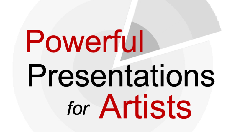 Powerful Presentations for Artists